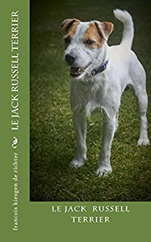 jack russell terrier (French Edition) by [Kiesgen de Richter, François]