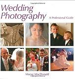 Wedding Photography, Morag MacDonald, 1902538471