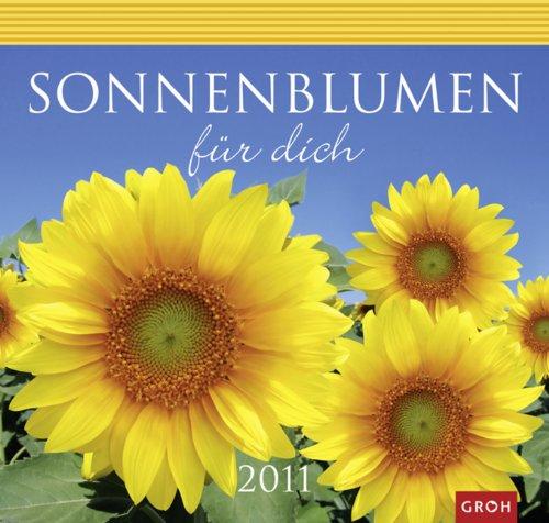 Sonnenblumen für dich 2011