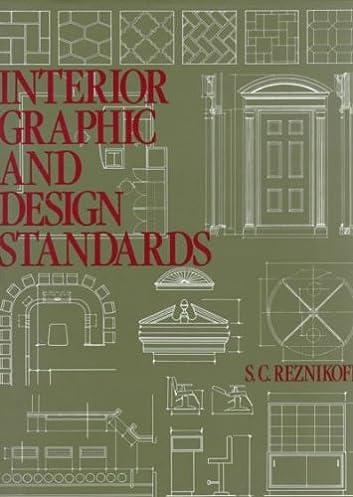 interior graphic and design standards s c reznikoff 8580001293288 rh amazon com  interior graphic and design standards pdf