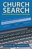 Church Search, Kevin W. Shorter, 1449701078