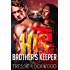 His Brother's Keeper (The Johansson Brothers Book 2)