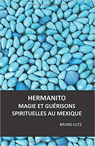 Hermanito Magie Et Guerisons Amazon Com