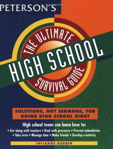- Ultimate High School Survival Guide (Peterson's Ultimate Guides)