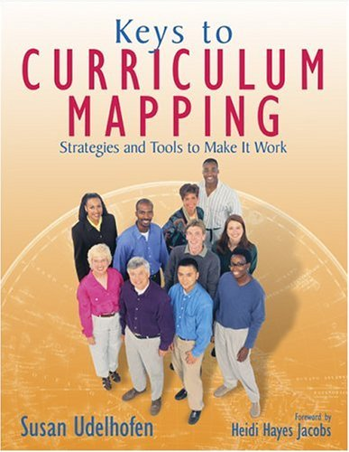 By Susan K. Udelhofen - Keys to Curriculum Mapping: Strategies and Tools to Make It Work: 1st (first) Edition