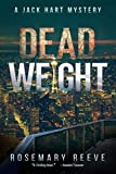 Dead Weight: A Jack Hart Mystery