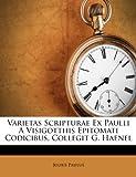 Varietas Scripturae Ex Paulli a Visigotthis Epitomati Codicibus, Collegit G Haenel, Julius Paulus, 1286631238