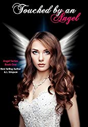 Touched by an Angel (Angel Series Book 1)