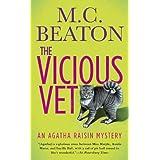 The Vicious Vet: An Agatha Raisin Mystery (Agatha Raisin Mysteries Book 2)