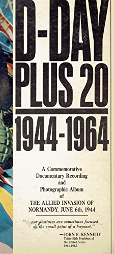 d-day-plus-20-1944-1964-a-commemorative-documentary-recording-and-photographic-album-of-the-allied-i