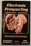 Electronic Prospecting, Charles Garrett and Bob Grant, 0915920387
