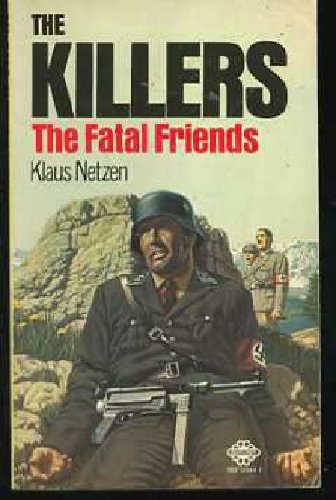 Fatal Friends (The Killers No. 4)