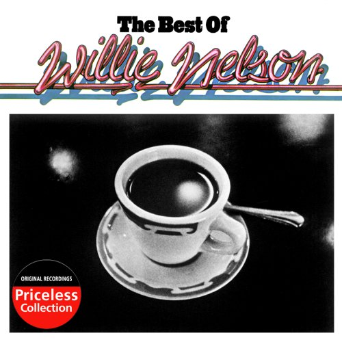 - The Best Of Willie Nelson