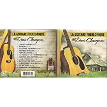 LA GUITARE FOLKLORIQUE DE DENIS CHAMPOUX