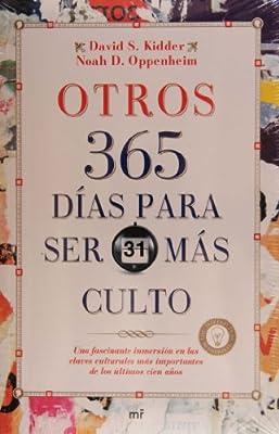 Otros 365 Dias Para Ser Mss Culto: Amazon.es: Kidder, David S., Oppenheim, Noah D.: Libros