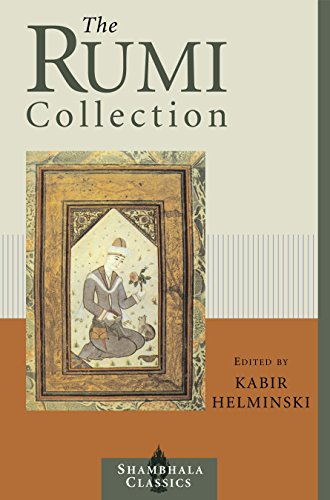 Cover of The Rumi Collection: An Anthology of Translations of Mevlana Jalaluddin Rumi (Shambhala Classics)