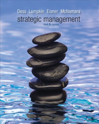 strategic management text and cases 5 e gregory g dess Text and cases by gregory g dess dr code card for dess, strategic management(8th edition) text and cases cases by gregory dess, alan eisner, g.
