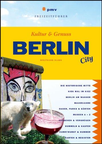 Berlin City: Kultur & Genuss