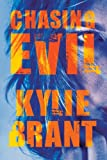 Chasing Evil (Circle of Evil) by  Kylie Brant in stock, buy online here