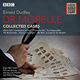 : Dr Morelle: Collected Cases: Classic Radio Crime