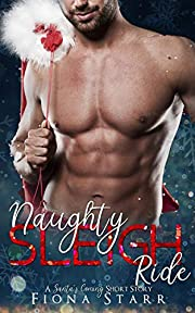 Naughty Sleigh Ride (A Santa's Coming Short Story)