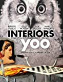 img - for Interiors by Yoo: Imaginative, Individual and Rare - Like You book / textbook / text book