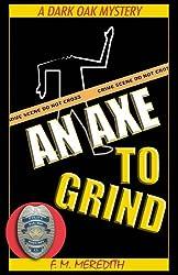 An Axe To Grind (Rocky Bluff PD Series Book 6)