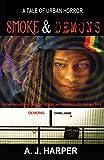 Download Smoke & Demons (Tales of Urban Horror Book 3) in PDF ePUB Free Online