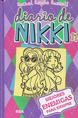 Diario de Nikki # 11Mejores enemigas para siempre (Spanish Edition) by Lectorum Pubns (Juv)