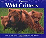 More Wild Critters, Tim Jones, 1558681922