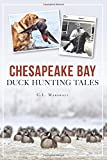 img - for Chesapeake Bay Duck Hunting Tales (Sports) book / textbook / text book