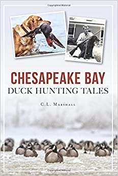 Chesapeake Bay Duck Hunting Tales (Sports)