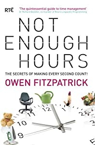 Not Enough Hours by Owen Fitzpatrick (2009-02-26)