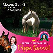 Tilly's Pony Tails 1: Magic Spirit | Pippa Funnell