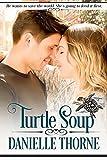 Turtle Soup: (A Sweet Romance)