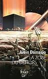 vignette de 'La zone du Dehors (Damasio, Alain)'