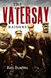 The Vatersay Raiders, Buxton, Ben, 184158553X