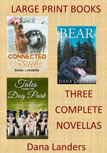 Download Large Print Books:3 Complete Novellas: Large Type Books for Seniors (Large Font Novels) ebook