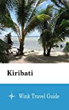 Kiribati  - Wink Travel Guide