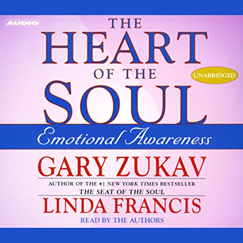 The Heart of the Soul: Emotional Awareness by Simon & Schuster Audio