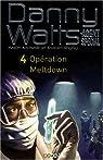 Danny Watts agent spécial, Tome 4 : Opération Meltdown par McNab
