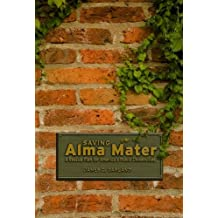 Saving Alma Mater: A Rescue Plan for America's Public Universities