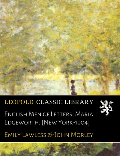 Download English Men of Letters; Maria Edgeworth. [New York-1904] PDF