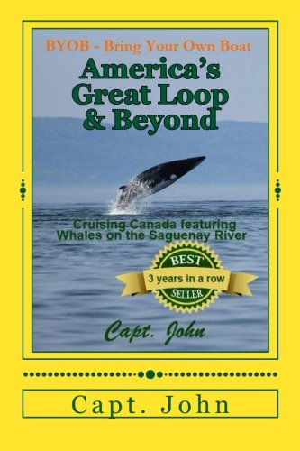 Book cover from Americas Great Loop & Beyond: Cruising on a Frugal Budget (Bring your own Boat)by Capt John C Wright