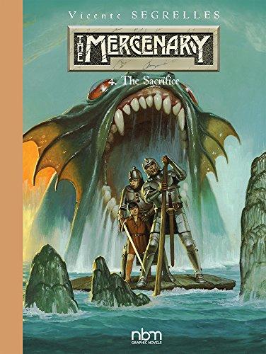 The MERCENARY The Definitive Editions, Vol 4: The Sacrifice