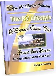 The RV Lifestyle: A Dream Come True