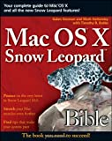 Mac OS X Snow Leopard Bible, Hanley and Mark Hattersley, 047045363X