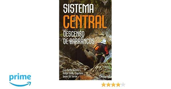 Descenso de barrancos. Sistema Central: Amazon.es: Torija Gaitero ...