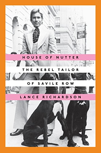 E.b.o.o.k House of Nutter: The Rebel Tailor of Savile Row KINDLE