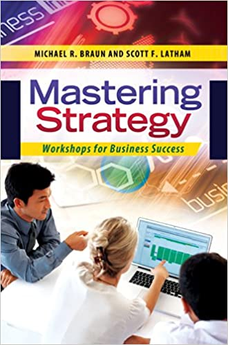 Amazon mastering strategy workshops for business success ebook amazon mastering strategy workshops for business success ebook michael braun scott latham kindle store fandeluxe Images
